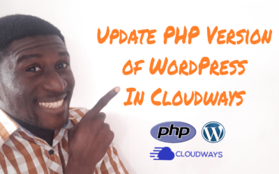 How To Update PHP Version of WordPress in Cloudways Hosting Account