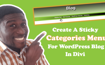 How To Create A Sticky Categories Menu For Your WordPress Blog With Divi